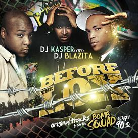 DJ Kasper & DJ Blazita - Before the LOX DOWNLOAD | Music | Rap and Hip-Hop
