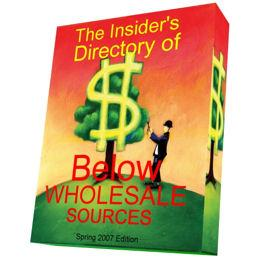 Insiders Directory of Below Wholesale Sources | Other Files | Documents and Forms