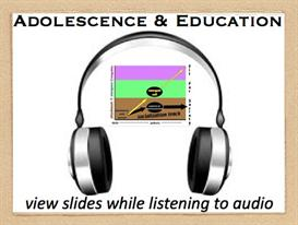 Adolescence & Education Video
