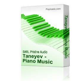 Taneyev - Piano Music | Music | Classical
