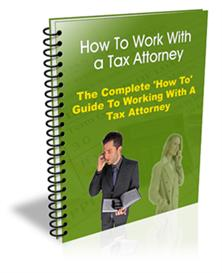 How To Work With A Tax Attorney | eBooks | Business and Money