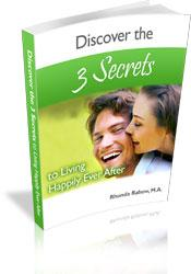 discover the 3 secrets to living happily ever after