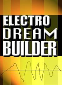 Electro Dream Builder(ACID/WAV/Apple Loops) | Music | Soundbanks