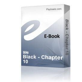 Black - Chapter 10 | eBooks | Non-Fiction