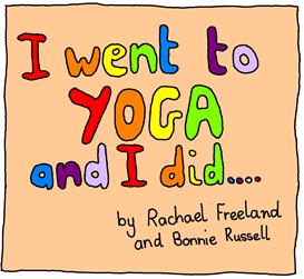 I went to Yoga - Book 3
