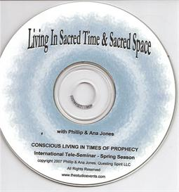 Living in Sacred Time and Sacred Space