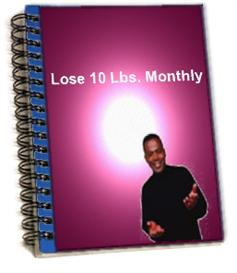 lose 10 pounds per month...guaranteed
