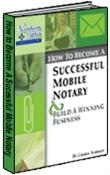 How to Become A Successful Mobile Notary & Build A Winning Business! | eBooks | Business and Money