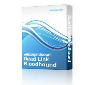 Dead Link Bloodhound | Software | Internet