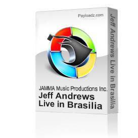 Jeff Andrews Live in Brasilia 2004 | Music | Jazz