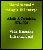 Moral sexual y teologia del cuerpo | eBooks | Religion and Spirituality
