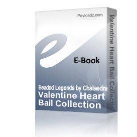Valentine Heart Bail Collection | eBooks | Arts and Crafts