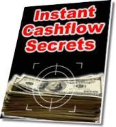 Instant Cashflow Secrets | eBooks | Business and Money