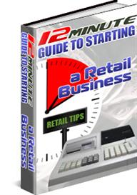 A 12 Minute Guide To Starting a Retail Business | eBooks | Business and Money
