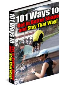 101 Ways to Get in Better  Shape and Stay That Way | eBooks | Health