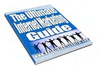 The Ultimate Internet Marketing Guide | eBooks | Business and Money