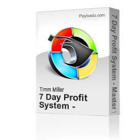 7 Day Profit System - Master Resell Rights | Movies and Videos | Miscellaneous