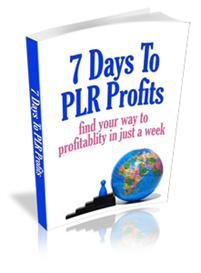 7 Days To PLR Profits | eBooks | Business and Money