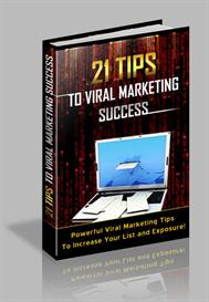 21 Tips To Viral Marketing Success - MRR | eBooks | Business and Money