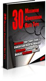 30 Maximum Conversion Rate Tips with PLR | eBooks | Business and Money