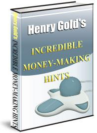 Incredible Money-Making Hints | eBooks | Business and Money