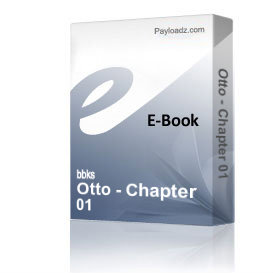 Otto - Chapter 01 | eBooks | Non-Fiction