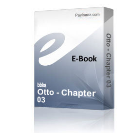 Otto - Chapter 03 | eBooks | Non-Fiction