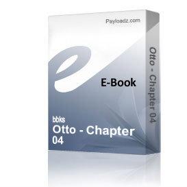 Otto - Chapter 04 | eBooks | Non-Fiction