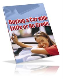Buying a Car With Little Or No Credit | eBooks | Business and Money