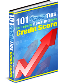 101 Powerful Tips for Legally Improving Your Credit Score | eBooks | Business and Money