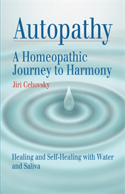 autopathy: a homeopathic journey to harmony, healing and self-healing