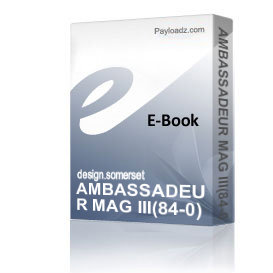 AMBASSADEUR MAG III(84-0) Schematics and Parts sheet | eBooks | Technical