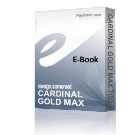 CARDINAL GOLD MAX 7(02-00) Schematics and Parts sheet | eBooks | Technical
