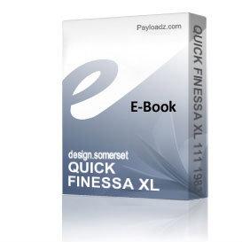 QUICK FINESSA XL 111 1983 Schematics and Parts sheet | eBooks | Technical