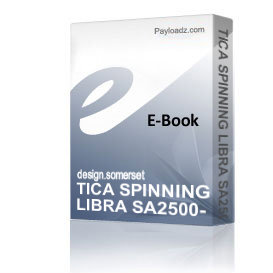 TICA SPINNING LIBRA SA2500-3000 Schematics and Parts sheet | eBooks | Technical