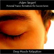 Personal Trance-formations for Success with Deep Muscle Relaxation MP3 | Audio Books | Health and Well Being
