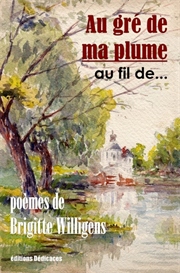 Au gre de ma plume... au fil de... par Brigitte Willigens | eBooks | Poetry