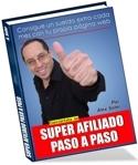 Super Afiliado Paso a Paso | eBooks | Business and Money