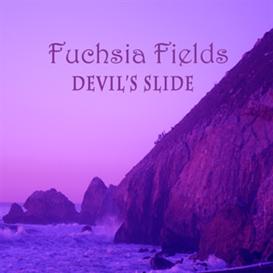 Fuchsia Fields Devils Slide | Music | Rock