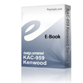 KAC-959 Kenwood Service Repair Manual PDF download | eBooks | Technical