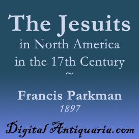 The Jesuits in North America in the 17th Century | eBooks | History