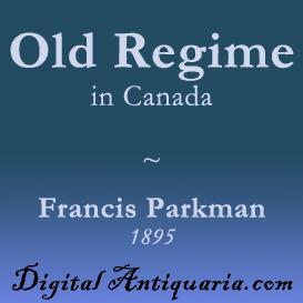 The Old Regime in Canada | eBooks | History