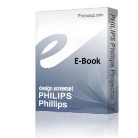 PHILIPS Phillips Projector TV Television Service Repair Manual DPTV300 | eBooks | Technical