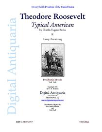 Theodore Roosevelt: Typical American (1901) | eBooks | History