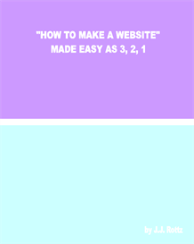 How To Make A Website Made Easy As 3 2 1