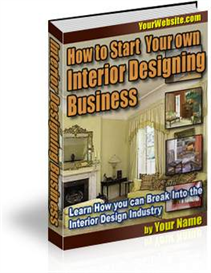 Start Your Career In The Interior Design Industry | eBooks | Business and Money