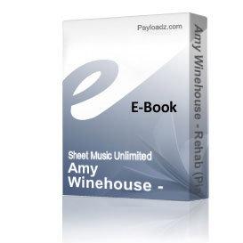 Amy Winehouse - Rehab (Piano Sheet Music) | eBooks | Sheet Music