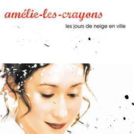 Amelie-les-Crayons : Les Jours de Neige en Ville | Music | World