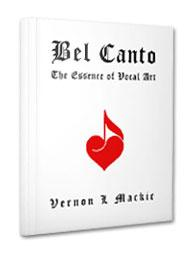 bel canto: the essense of vocal art