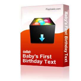 Baby's First Birthday Text | Other Files | Arts and Crafts